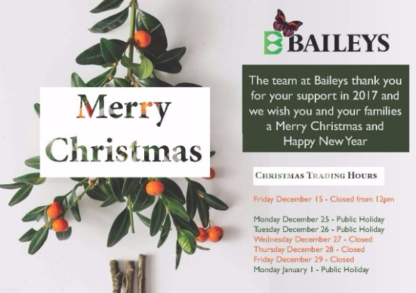 Baileys Fertilisers Christmas Message And 2017 Opening Hours